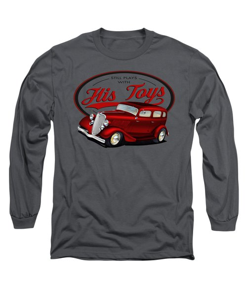 Plays With His Fords Long Sleeve T-Shirt