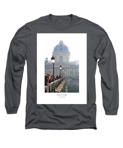 Pont D'art Long Sleeve T-Shirt