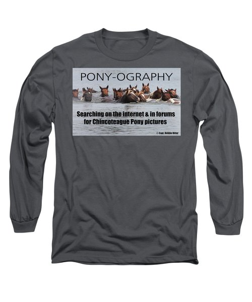 Pony Saying T- Shirt Long Sleeve T-Shirt