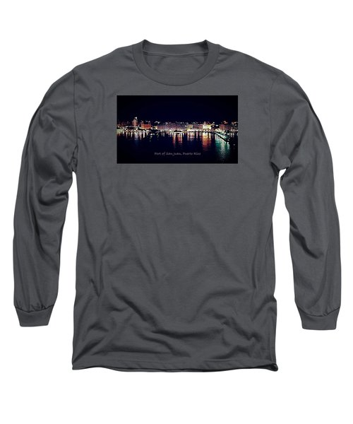 Long Sleeve T-Shirt featuring the photograph Port Of San Juan Night Lights by DigiArt Diaries by Vicky B Fuller