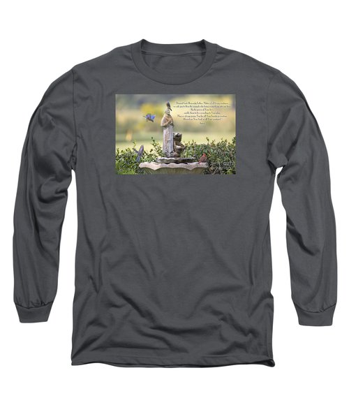 Prayer For The Animals That Bless Our Lives Long Sleeve T-Shirt by Bonnie Barry