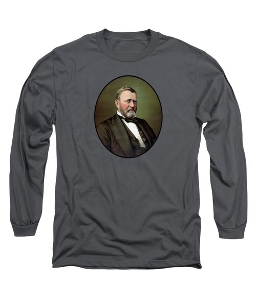 Long Sleeve T-Shirt featuring the painting President Ulysses S Grant Portrait by War Is Hell Store