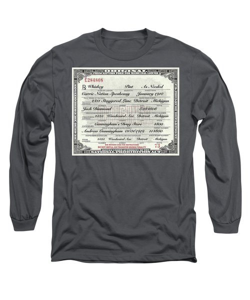 Long Sleeve T-Shirt featuring the photograph Prohibition Prescription Certificate Carrie Nation Speakeasy by David Patterson