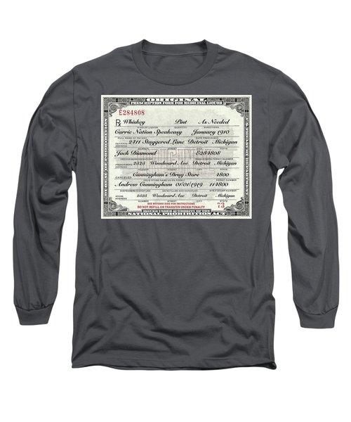 Prohibition Prescription Certificate Carrie Nation Speakeasy Long Sleeve T-Shirt