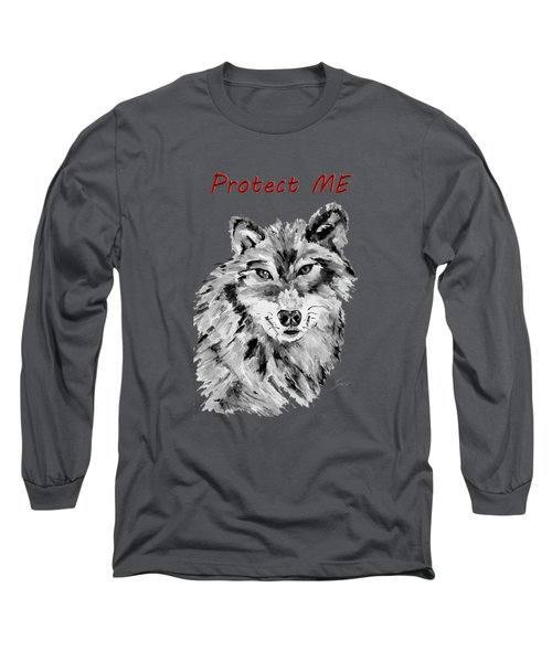Protect Me - Wolf Art By Valentina Miletic Long Sleeve T-Shirt by Valentina Miletic