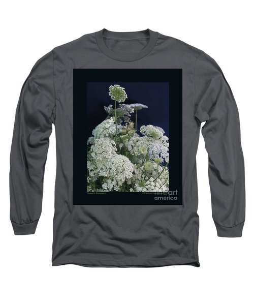 Queen's Bouquet-ii Long Sleeve T-Shirt by Patricia Overmoyer