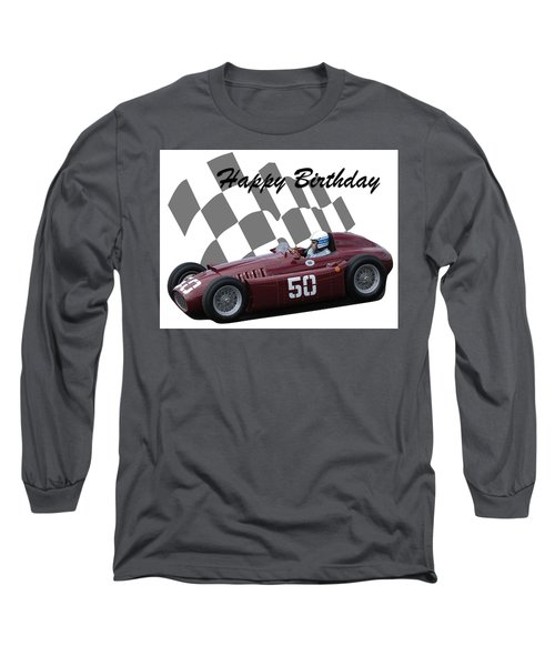 Racing Car Birthday Card 1 Long Sleeve T-Shirt by John Colley