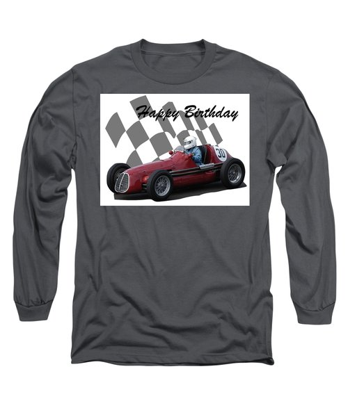 Long Sleeve T-Shirt featuring the photograph Racing Car Birthday Card 6 by John Colley