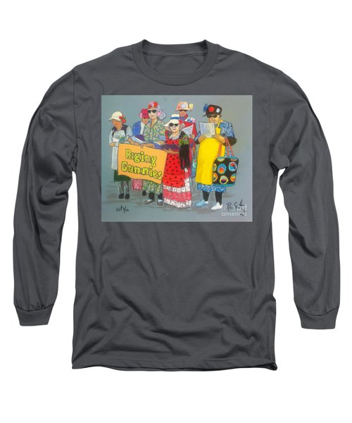 Raging Grannies  Long Sleeve T-Shirt by Rae  Smith