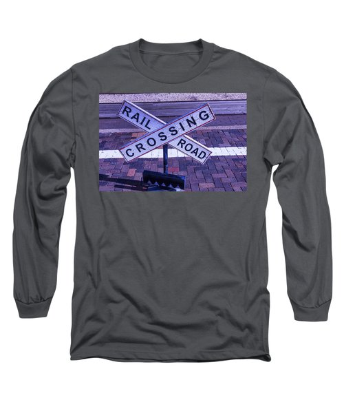 Railroad Crossing Sign  Long Sleeve T-Shirt