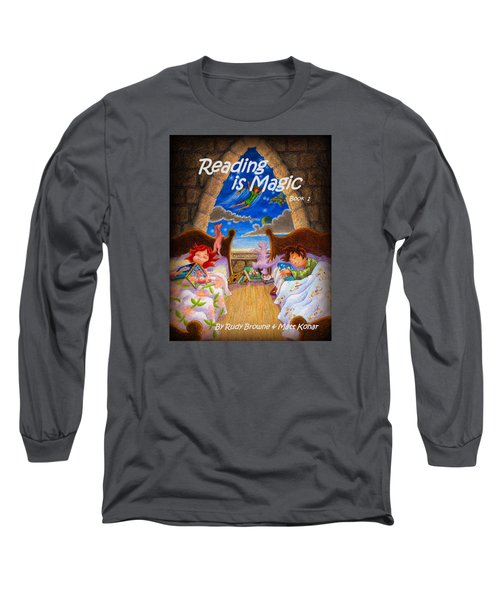 Reading Is Magic Long Sleeve T-Shirt