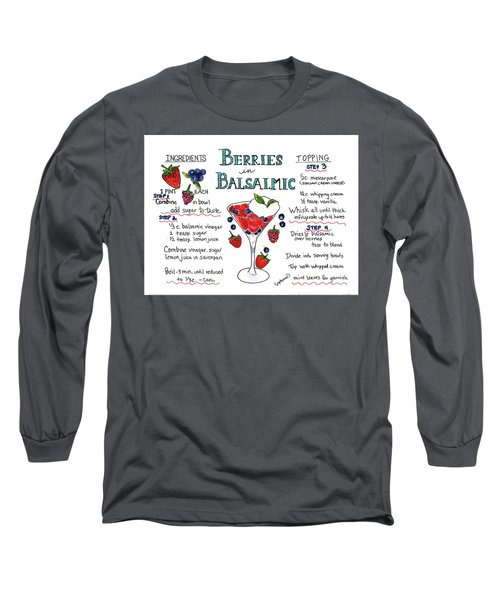 Recipe- Berries In Balsamic Long Sleeve T-Shirt