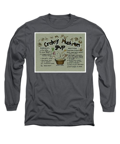 Recipe Mushroom Soup Long Sleeve T-Shirt