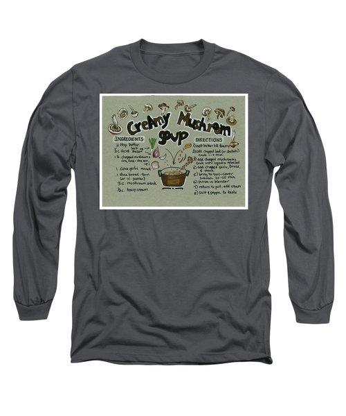 Recipe Mushroom Soup Long Sleeve T-Shirt