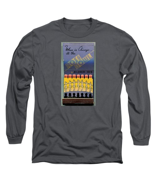 Rose Bowl Chicago Matches Long Sleeve T-Shirt