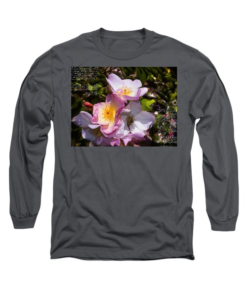 Roses Speak Of Love In The Language Of The Heart Long Sleeve T-Shirt