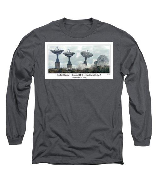 Round Hill Radar Demolition Long Sleeve T-Shirt