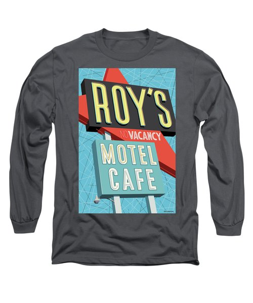 Roy's Motel Cafe Pop Art Long Sleeve T-Shirt