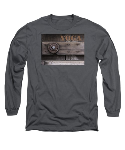 Long Sleeve T-Shirt featuring the photograph Rustic Yoga by Kandy Hurley
