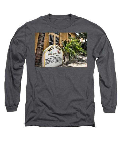 San Pedro Roman Catholic Church Long Sleeve T-Shirt