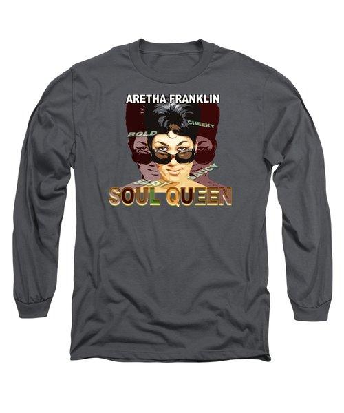Sassy Soul Queen Aretha Franklin Long Sleeve T-Shirt