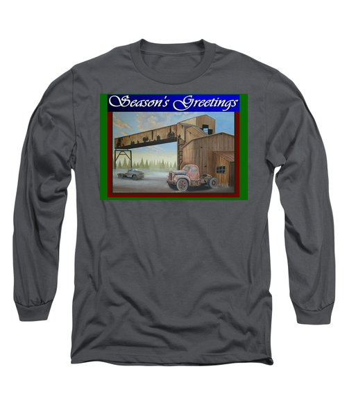 Season's Greetings Old Mine Long Sleeve T-Shirt by Stuart Swartz