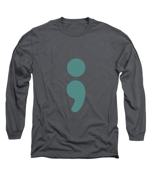 Semicolon 07 Long Sleeve T-Shirt by Bill Owen