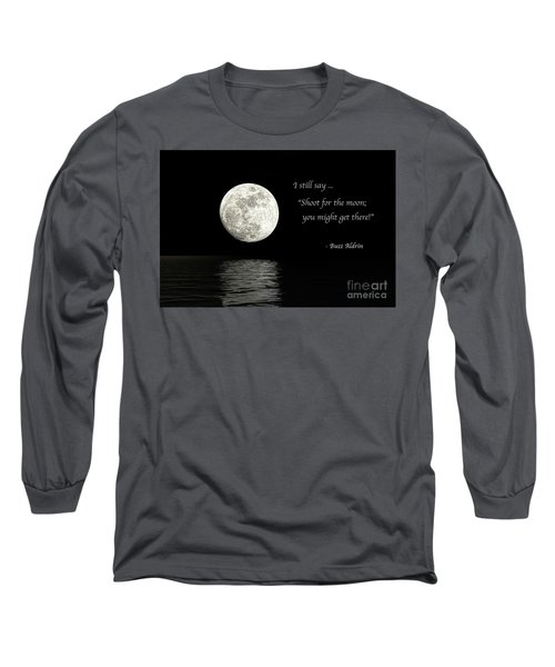 Shoot For The Moon Long Sleeve T-Shirt