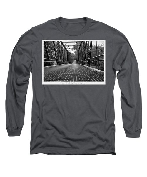 Smith Road Bridge  Long Sleeve T-Shirt