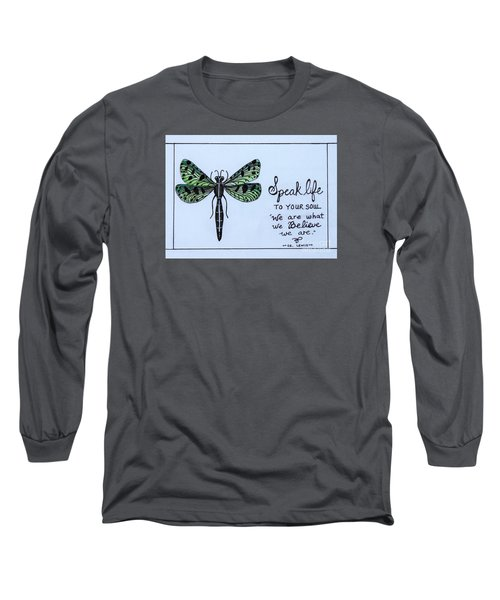 Speak Life To Your Soul Long Sleeve T-Shirt by Elizabeth Robinette Tyndall