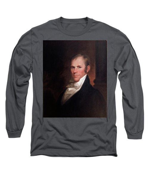 Speakers Of The United States House Of Representatives, Henry Clay, Kentucky  Long Sleeve T-Shirt