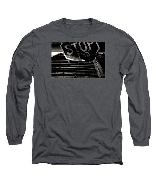 Stop End Long Sleeve T-Shirt by David Gilbert