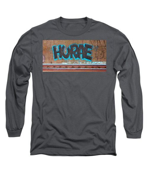 Street Graffiti-hooray Long Sleeve T-Shirt by Martin Cline