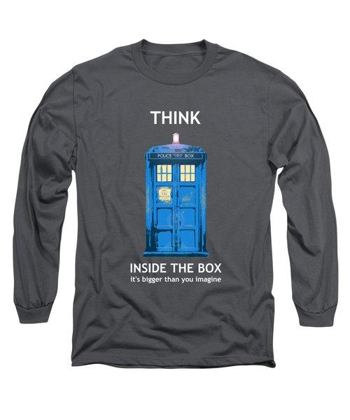 Tardis - Think Inside The Box Long Sleeve T-Shirt