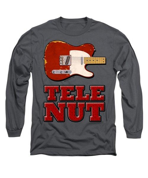 Tele Nut Shirt Long Sleeve T-Shirt by WB Johnston