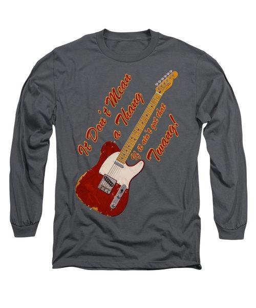 That Twang T-shirt Long Sleeve T-Shirt by WB Johnston