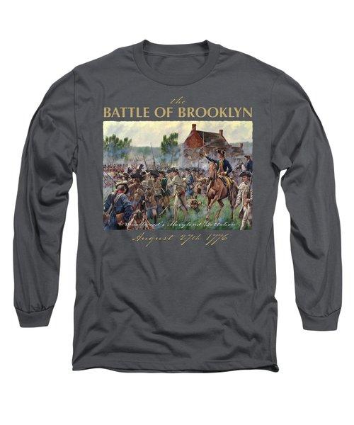 The Battle Of Brooklyn Long Sleeve T-Shirt by Mark Maritato
