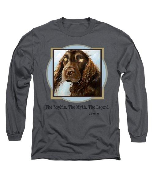 The Boykin, The Myth, The Legend Long Sleeve T-Shirt