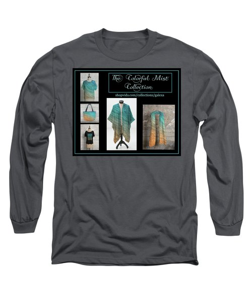 The Colorful Mist Collection Long Sleeve T-Shirt by Geraldine Alexander