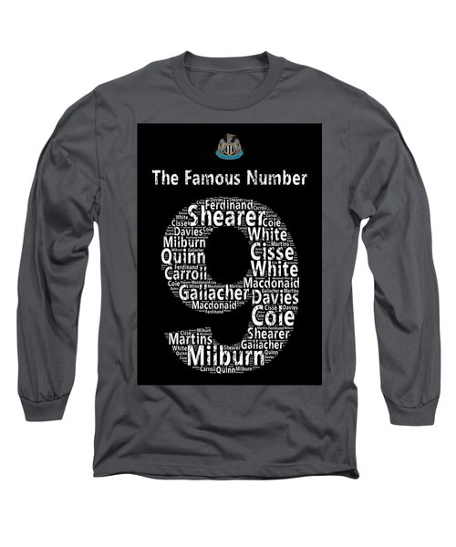 The Famous Number 9 - Newcastle United Wordart Long Sleeve T-Shirt