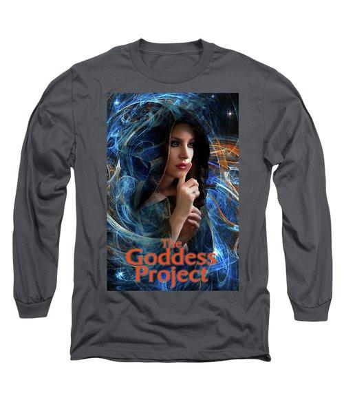 The Goddess Project Long Sleeve T-Shirt