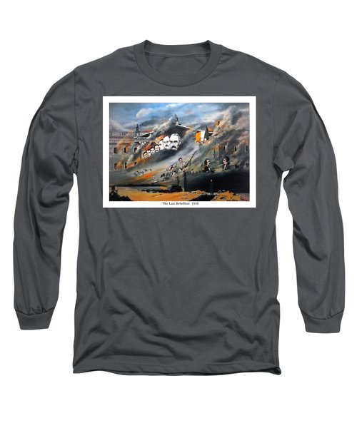 The Last Rebellion  1916 Long Sleeve T-Shirt