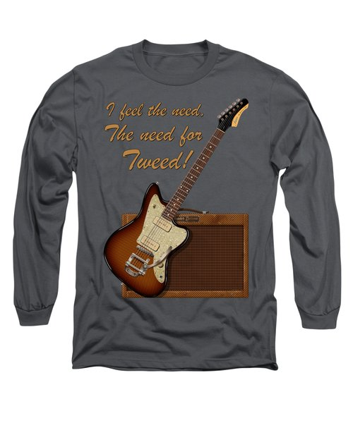 The Need For Tweed T Shirt Long Sleeve T-Shirt by WB Johnston