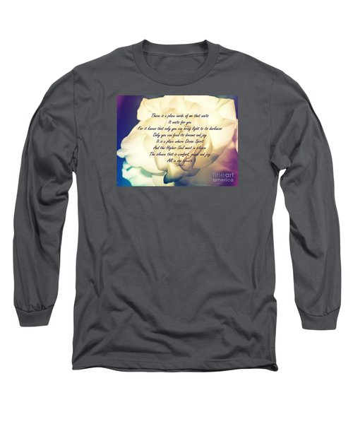 There Is A Place Long Sleeve T-Shirt