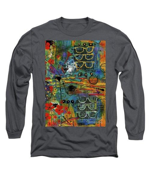 Visions Of A Good Life Long Sleeve T-Shirt