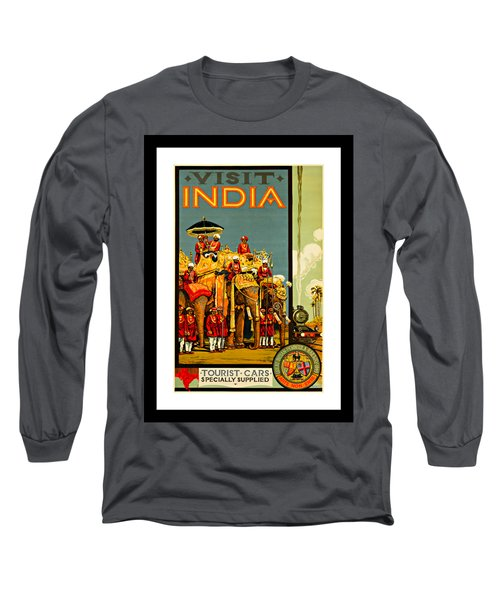 Visit India The Great Indian Peninsula Railway 1920s By A R Acott Long Sleeve T-Shirt by Peter Gumaer Ogden Collection