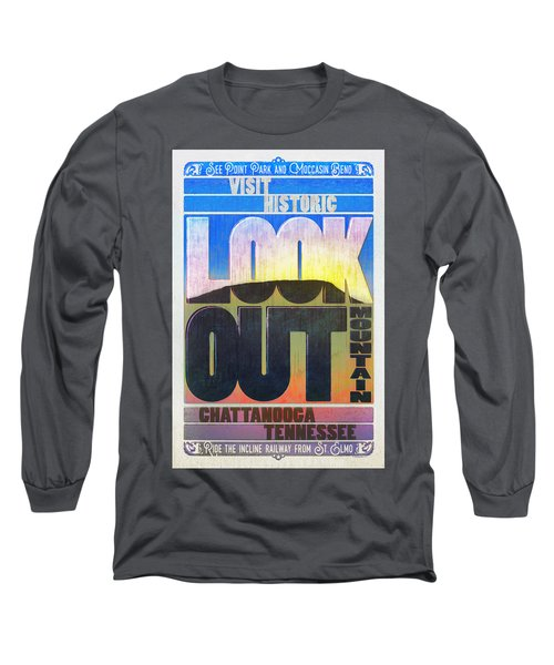 Visit Lookout Mountain Long Sleeve T-Shirt by Steven Llorca