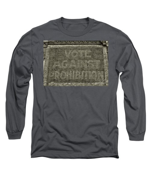 Vote Against Prohibition 1 Long Sleeve T-Shirt by Paul Ward