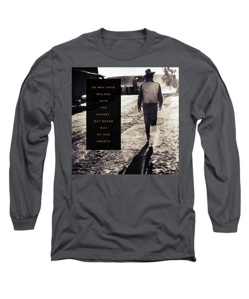 Walked Into The Sunset But Not Out Of Our Heart.  Long Sleeve T-Shirt by Michele Carter
