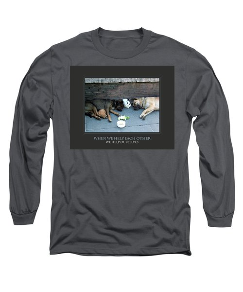 When We Help Each Other Long Sleeve T-Shirt by Donna Corless